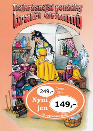 Grimmovi Jacob a Wilhelm: Nejkrásnější pohádky Bratří Grimmů
