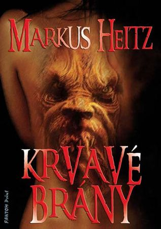 Heitz Markus: Krvavé brány