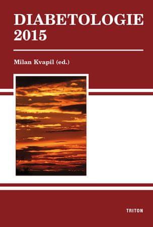 Kvapil Milan: Diabetologie 2015