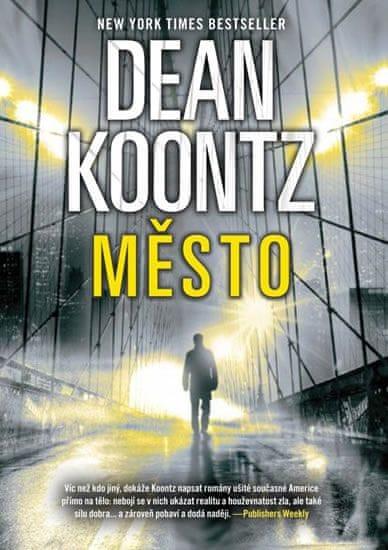 Koontz Dean: Město