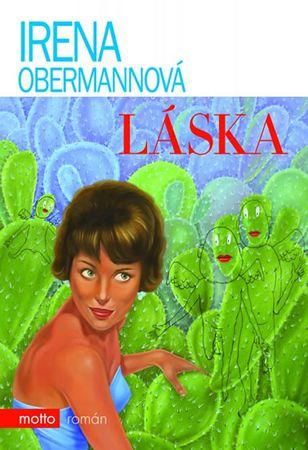 Obermannová Irena: Láska
