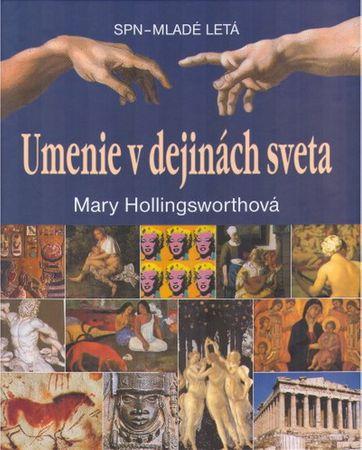 Hollingsworthová Mary: Umenie v dejinách sveta