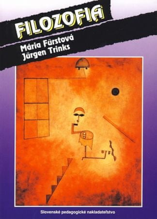 Fürstová, Jürgen Trinks Mária: Filozofia - 3. vydanie