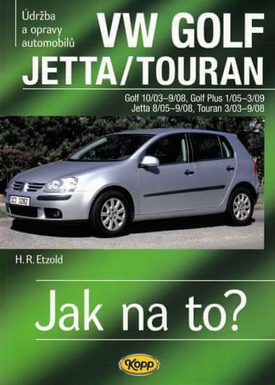 Etzold Hans-Rudiger Dr.: VW Golf V/Jetta/Touran - 2003-2008 - Jak na to? - 111.