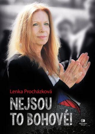 Procházková Lenka: Nejsou to bohové!