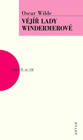 Wilde Oscar: Vějíř lady Windermerové