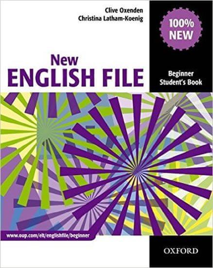 Oxenden Clive, Latham-Koenig Christina,: New English File Beginner Student´s Book