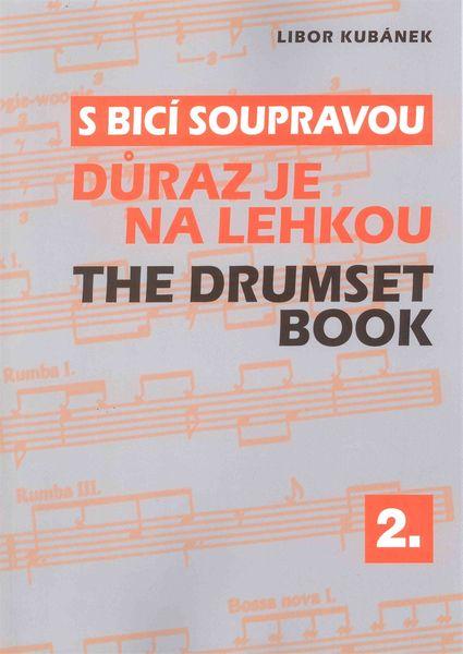 KN S bicí soupravou 2 - Důraz je na lehkou - Libor Kubánek Škola hry na bicí