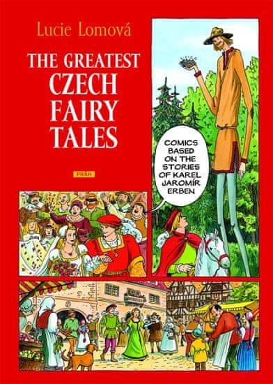 Lomová Lucie: The Greatest Czech Fairy Tales / Zlaté české pohádky (anglicky)