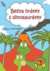 Nevěční Alena a Jiří: Bezva hrátky s dinosaurátky