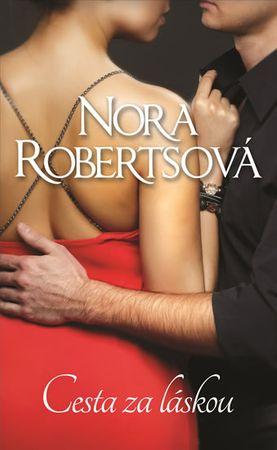 Robertsová Nora: Cesta za láskou