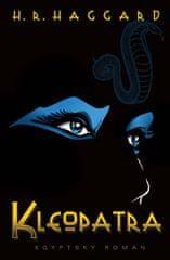 Haggard Henry Rider: Kleopatra