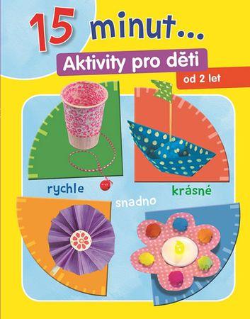 15 minut ... Aktivity pro děti