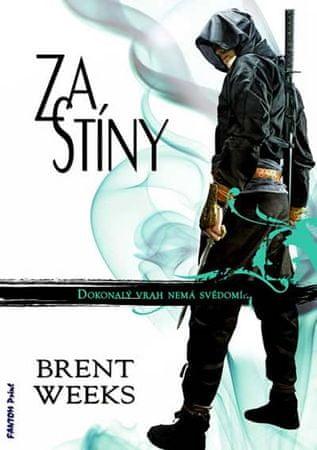 Weeks Brent: Noční Anděl 3 - Za stíny
