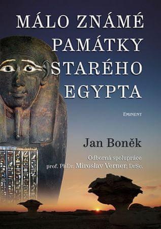 Boněk Jan: Málo známé památky starého Egypta