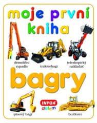 kolektiv autorů: Moje první kniha - Bagry