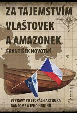 Novotný František: Za tajemstvím Vlaštovek a Amazonek