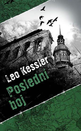 Kessler Leo: Poslední boj