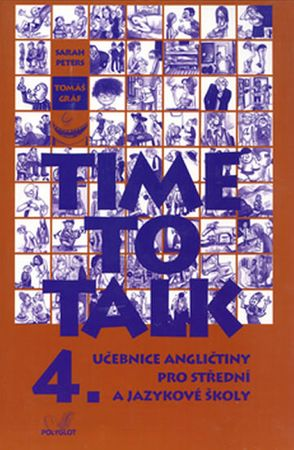 Peters Sarah, Gráf Tomáš: Time to talk 4 - kniha pro studenty