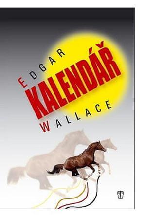 Wallace Edgar: Kalendář