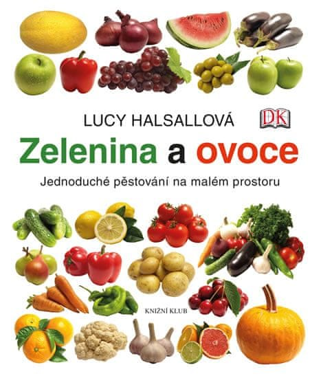 Halsallová Lucy: Zelenina a ovoce