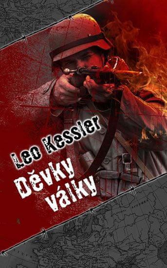 Kessler Leo: Děvky války