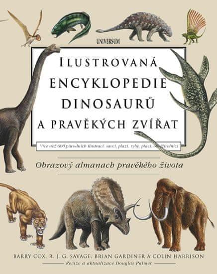 Cox Barry, Savage R. J. G., Gardiner Bri: Ilustrovaná encyklopedie dinosaurů a pravěkých zvířat