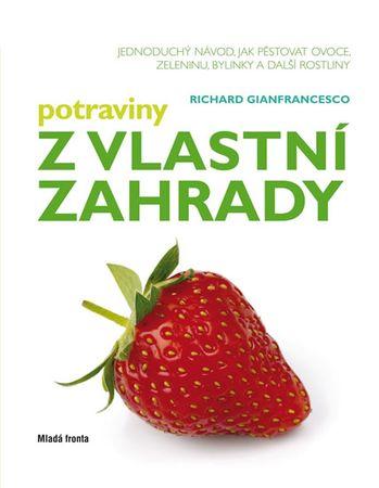 Gianfrancesco Richard: Potraviny z vlastní zahrady