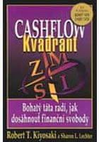Kiyosaki Robert T.: Cashflow Kvadrant - Bohatý táta radí jak investovat