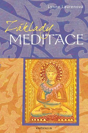 Laurenová Lynne: Základy: Meditace
