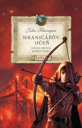 Flanagan John: Hraničářův učeň 2 - Hořící most
