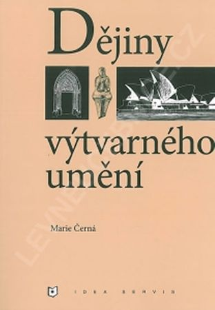 Černá Marie: Dějiny výtvarného umění (6. rozšířené a upravené vydání)