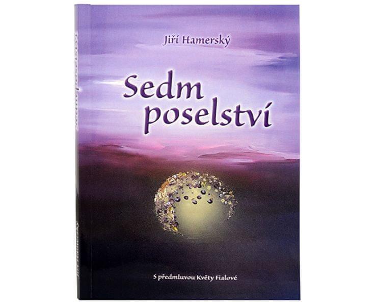 Sedm poselství (Mgr. Jiří Hamerský)