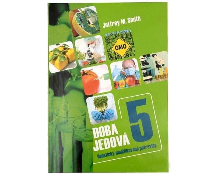 Doba jedová 5 (Jeffrey M. Smith)