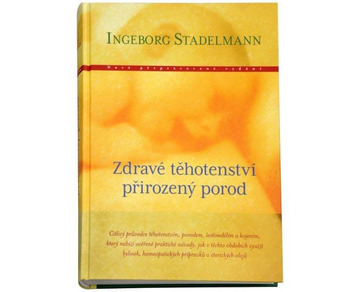 Knihy Zdravé těhotenství, přirozený porod (Ingeborg Stadelmann)