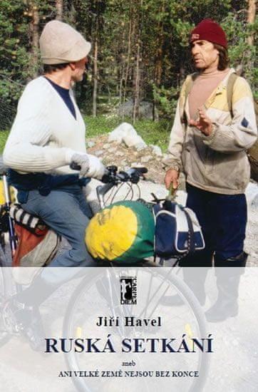 Havel Jiří: Ruská setkání