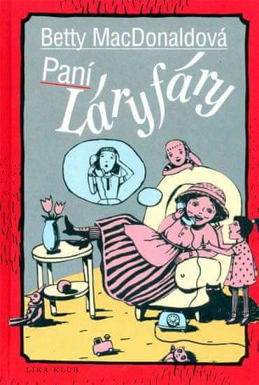 MacDonaldová Betty: Paní Láryfáry