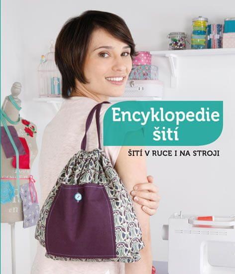 Encyklopedie šití - Lekce krok za krokem (38 modelů)
