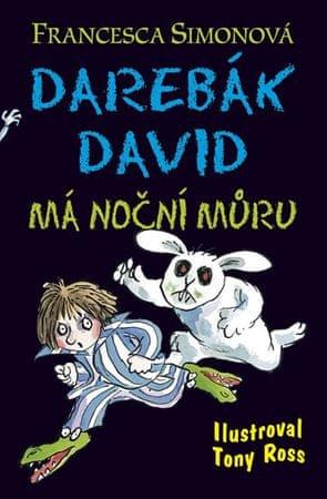 Simonová Francesca: Darebák David má noční můru