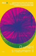 kolektiv autorů: O umění s rozumem II