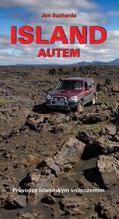 Sucharda Jan: Island autem - Průvodce islandským vnitrozemím