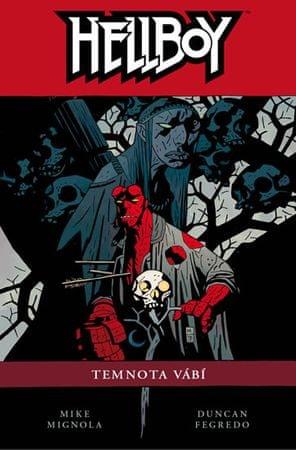 Mignola Mike: Hellboy 8 - Temnota vábí