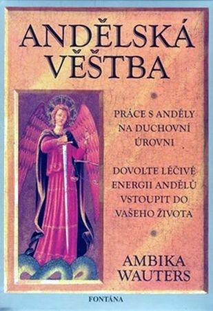 Wauters Ambika: Andělská věštba