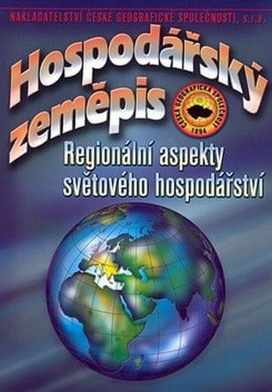 Baar Vladimír: Hospodářský zeměpis – Regionální aspekty světového hospodářství - 2. vydání