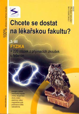 Müller Lukáš: Chcete se dostat na lékařskou fakultu? - Fyzika (3.díl) - 3. vydání
