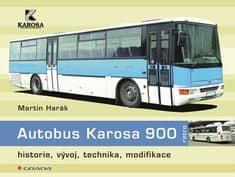 Harák Martin: Autobus Karosa 900 - historie, vývoj, technika, modifikace