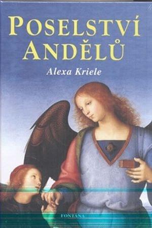 Kriele Alexa: Poselství andělů