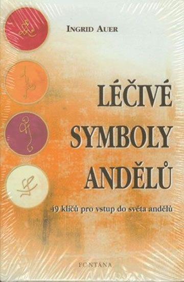 Auer Ingrid: Léčivé symboly andělů - 49 klíčů pro vstup do světa andělů
