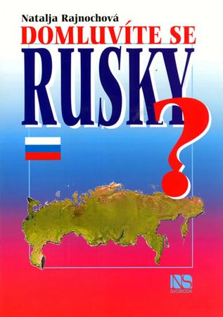 Rajnochová Natálie: Domluvíte se rusky?