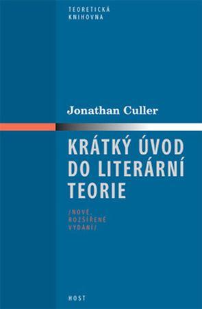 Culler Jonathan: Krátký úvod do literární teorie